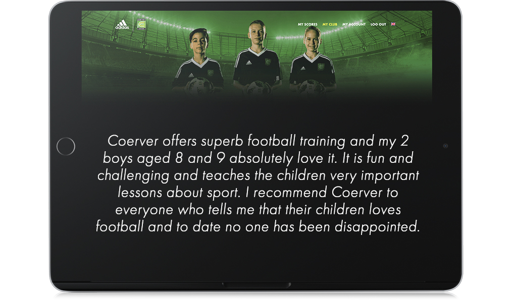 Coerver offers superb football training and my 2 boys aged 8 and 9 absolutely love it. It is fun and challenging and teaches the children very important lessons about sport. I recommend Coerver to everyone who tells me that their children loves football and to date no one has been disappointed.